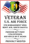 5th BMW / Minot AFB  Veteran  Freedom Sign